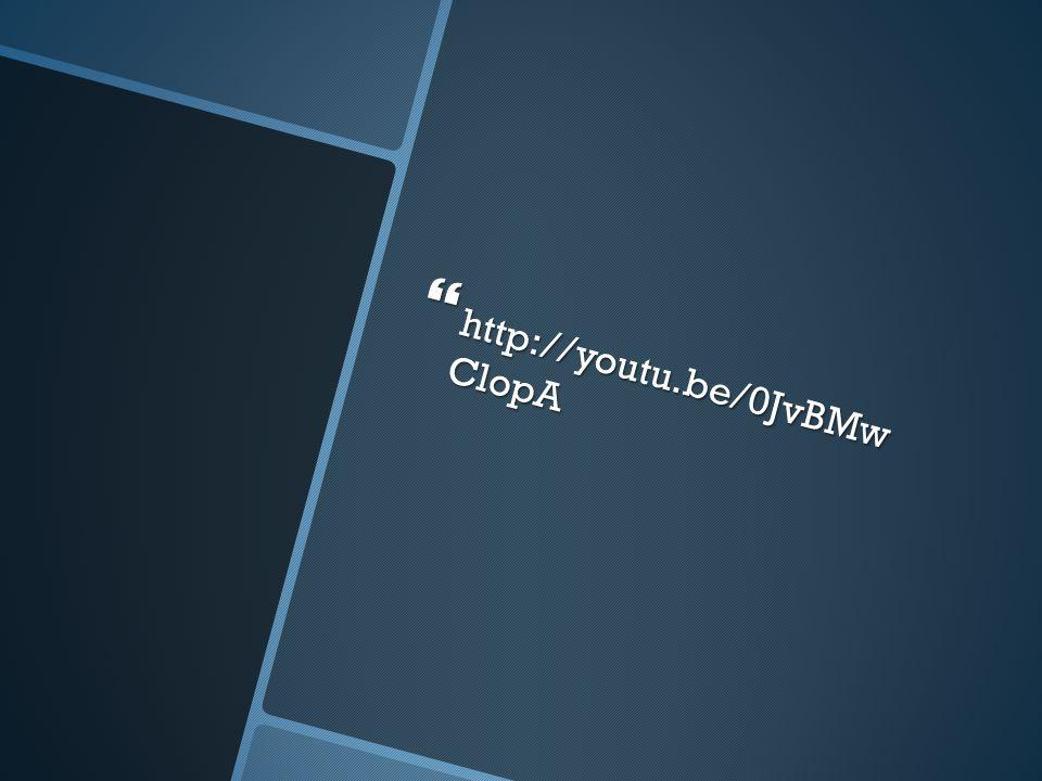  http://youtu.be/0JvBMw ClopA