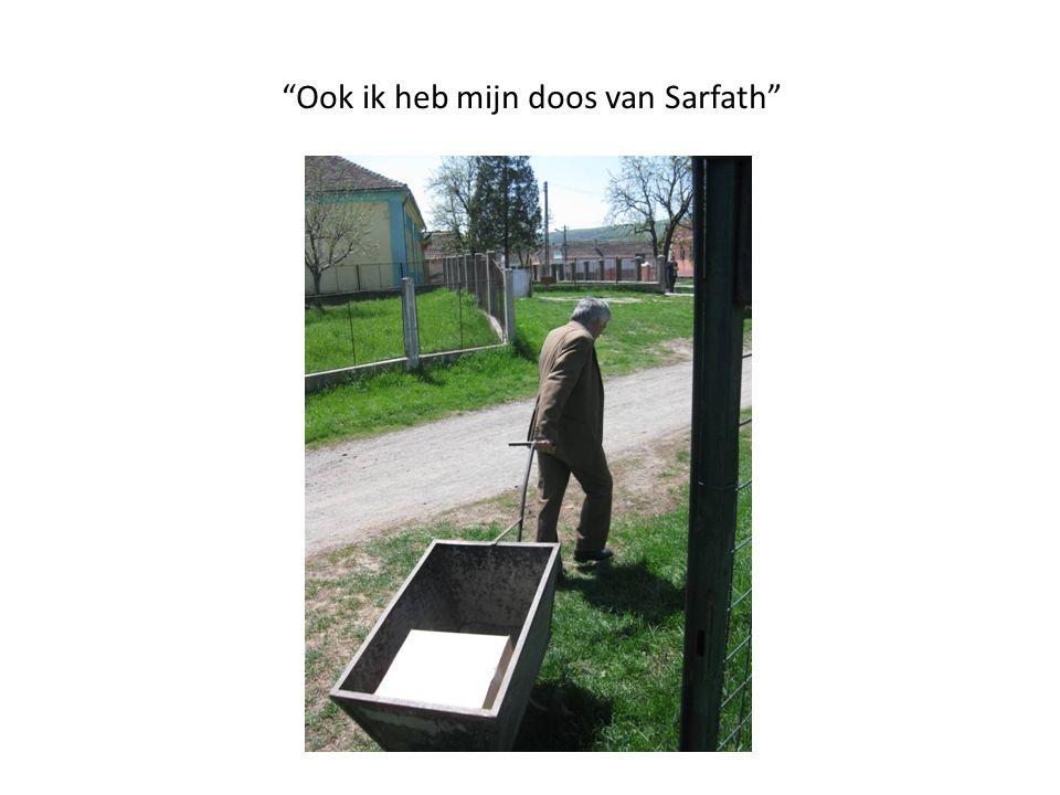 """""""Ook ik heb mijn doos van Sarfath"""""""