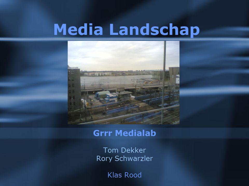 Media Landschap Grrr Medialab Tom Dekker Rory Schwarzler Klas Rood
