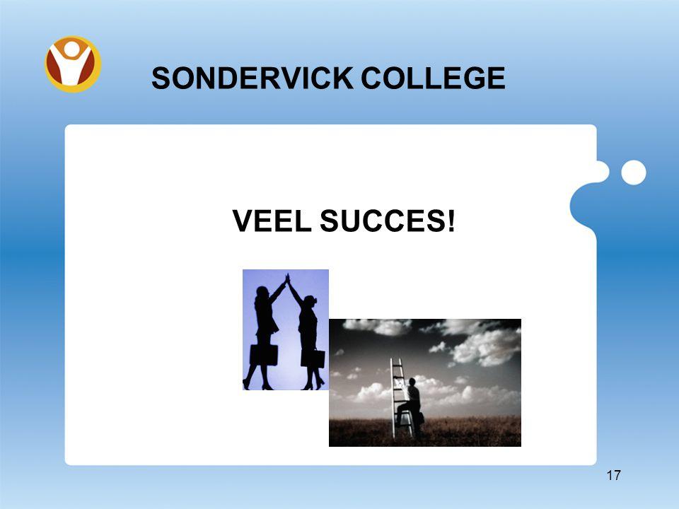 SONDERVICK COLLEGE VEEL SUCCES! 17