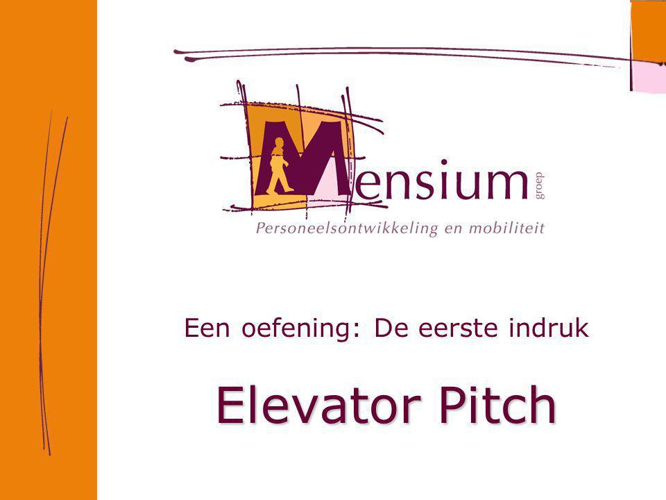 Een oefening: De eerste indruk Elevator Pitch