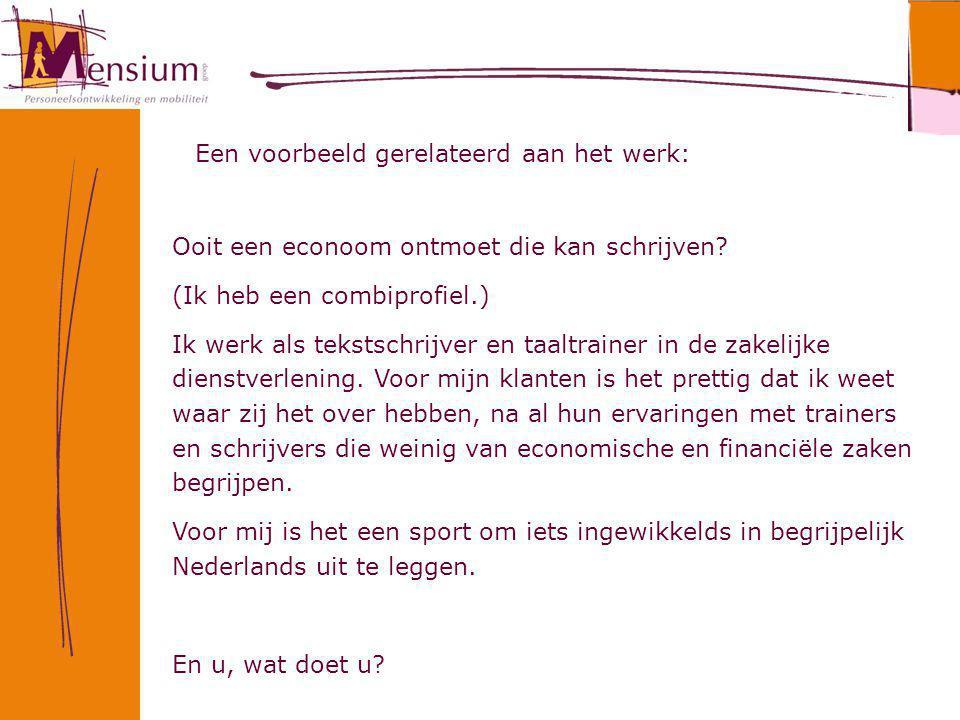 Ooit een econoom ontmoet die kan schrijven? (Ik heb een combiprofiel.) Ik werk als tekstschrijver en taaltrainer in de zakelijke dienstverlening. Voor