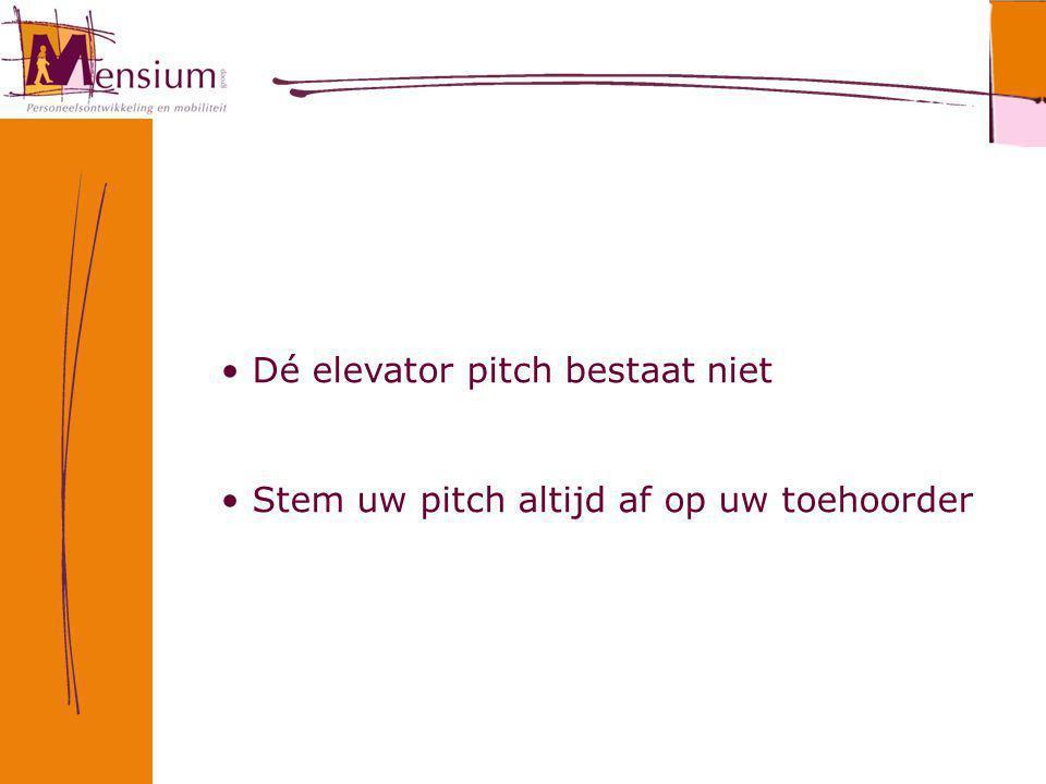 Dé elevator pitch bestaat niet Stem uw pitch altijd af op uw toehoorder