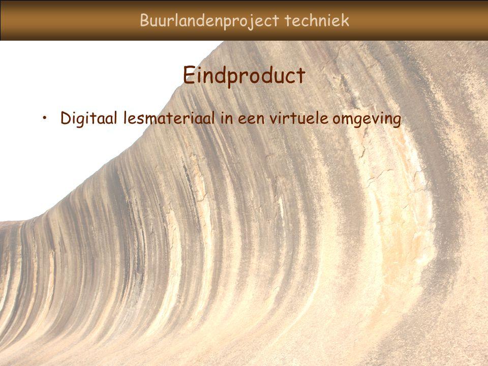 Buurlandenproject techniek Eindproduct Digitaal lesmateriaal in een virtuele omgeving