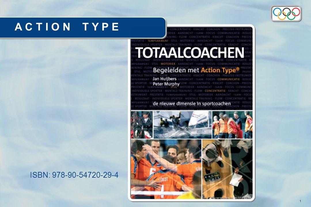 1 A C T I O N T Y P E ISBN: 978-90-54720-29-4