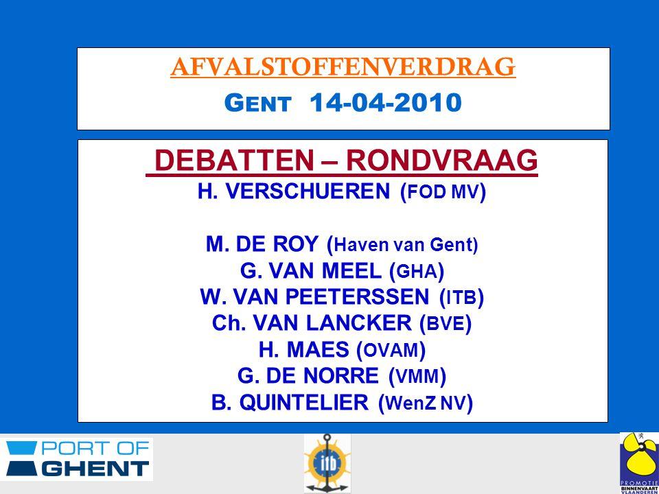 AFVALSTOFFENVERDRAG G ENT 14-04-2010 DEBATTEN – RONDVRAAG H.