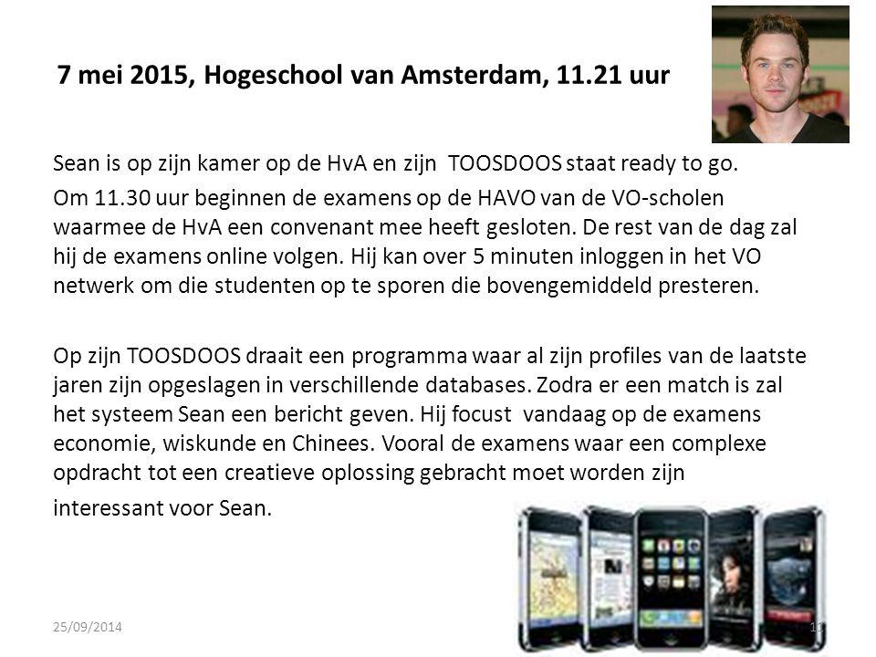 7 mei 2015, Hogeschool van Amsterdam, 11.21 uur Sean is op zijn kamer op de HvA en zijn TOOSDOOS staat ready to go.