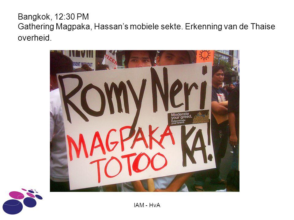 IAM - HvA Bangkok, 12:30 PM Gathering Magpaka, Hassan's mobiele sekte.