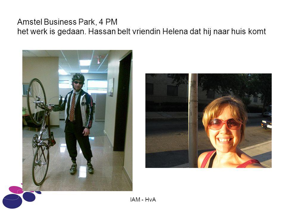 IAM - HvA Amstel Business Park, 4 PM het werk is gedaan. Hassan belt vriendin Helena dat hij naar huis komt