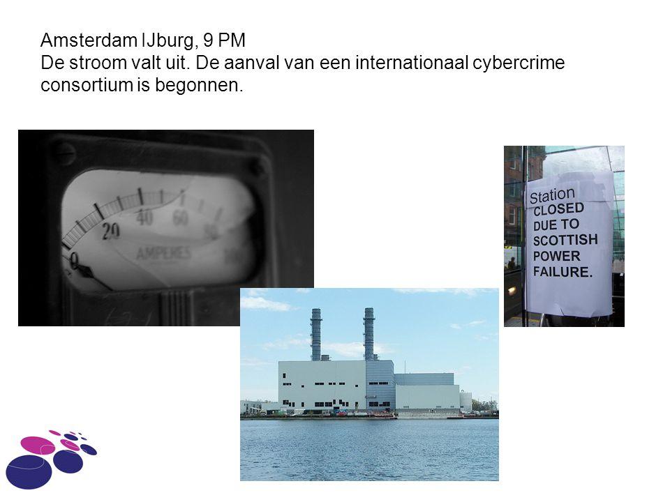 IAM - HvA Amsterdam IJburg, 9 PM De stroom valt uit. De aanval van een internationaal cybercrime consortium is begonnen.