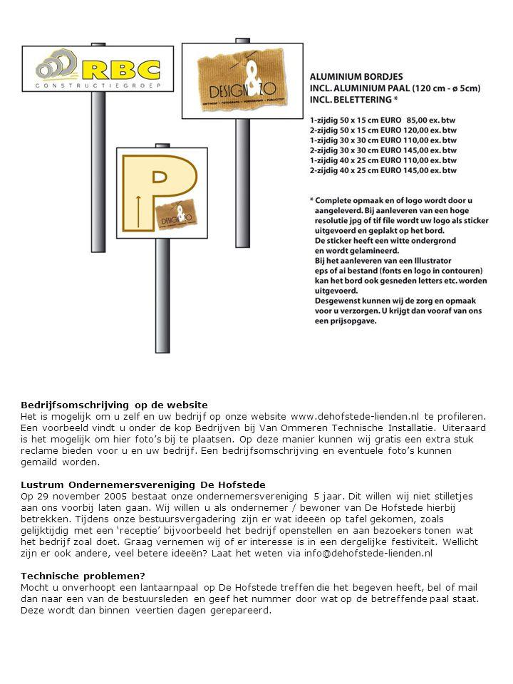 Bedrijfsomschrijving op de website Het is mogelijk om u zelf en uw bedrijf op onze website www.dehofstede-lienden.nl te profileren.