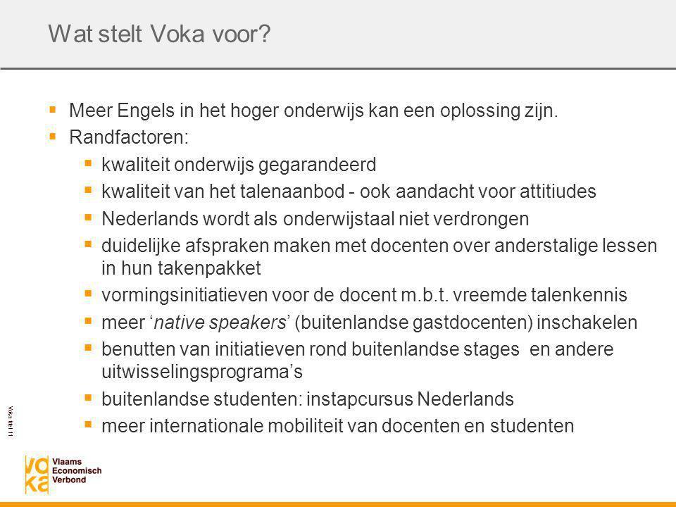 Voka titel 11 Wat stelt Voka voor.  Meer Engels in het hoger onderwijs kan een oplossing zijn.