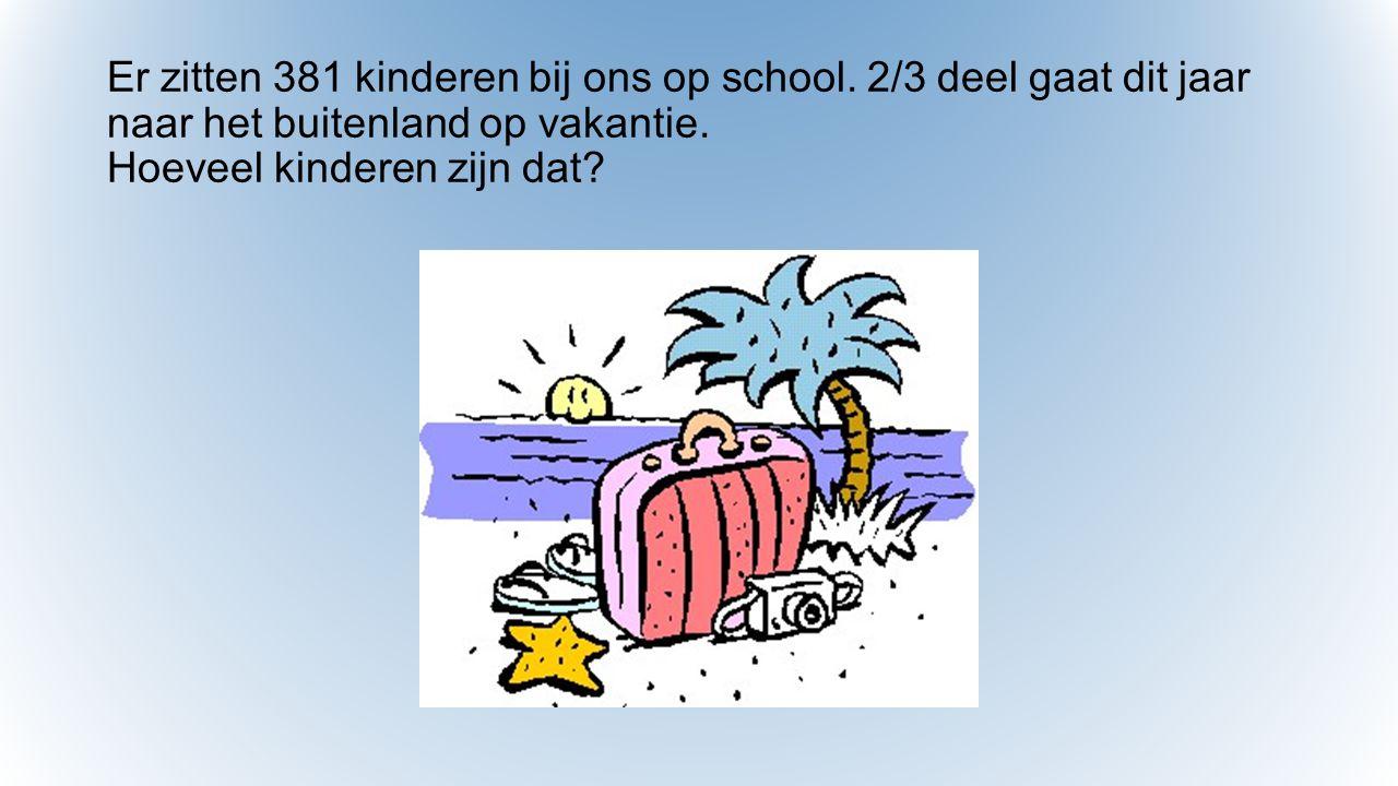 Er zitten 381 kinderen bij ons op school.2/3 deel gaat dit jaar naar het buitenland op vakantie.