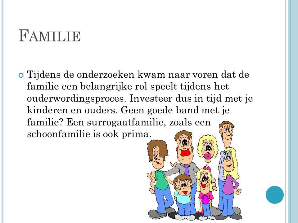 F AMILIE Tijdens de onderzoeken kwam naar voren dat de familie een belangrijke rol speelt tijdens het ouderwordingsproces.