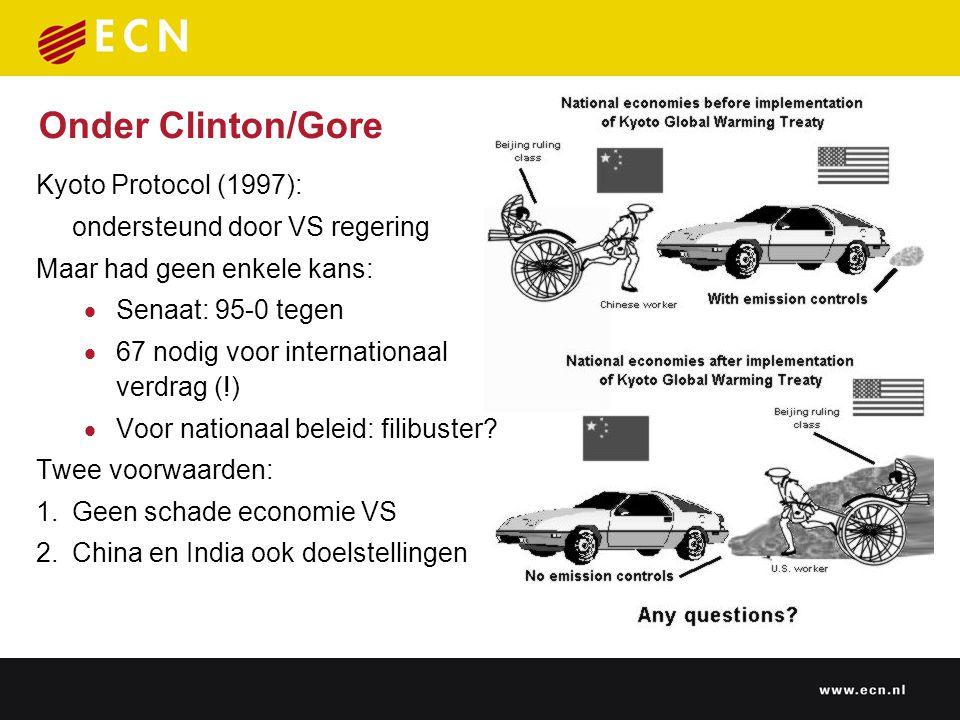 Onder Clinton/Gore Kyoto Protocol (1997): ondersteund door VS regering Maar had geen enkele kans:  Senaat: 95-0 tegen  67 nodig voor internationaal verdrag (!)  Voor nationaal beleid: filibuster.