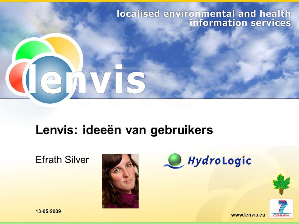 www.lenvis.eu 13-05-2009 Lenvis: ideeën van gebruikers Efrath Silver