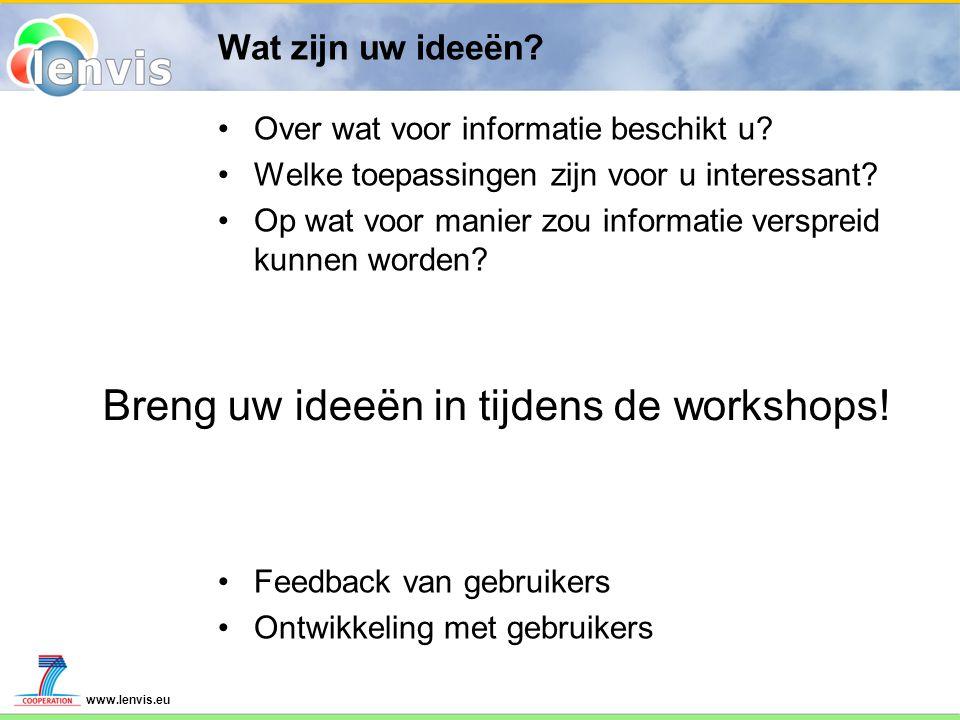 www.lenvis.eu Wat zijn uw ideeën. Over wat voor informatie beschikt u.