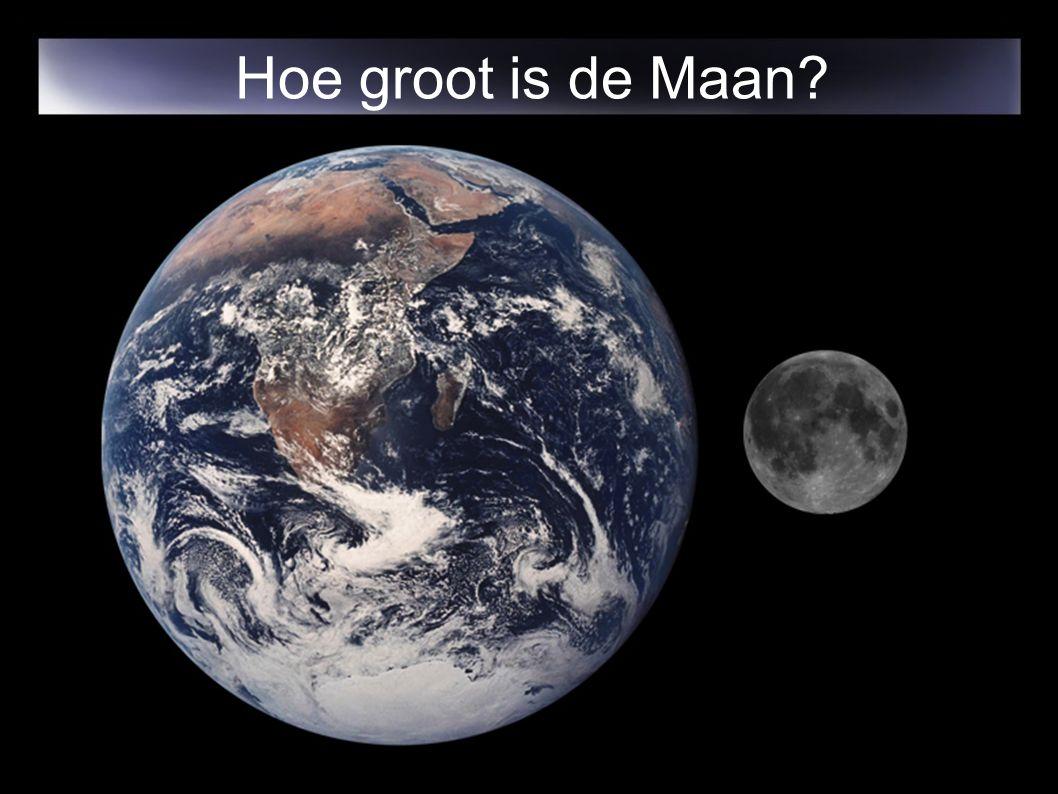 Hoe groot is de Maan?