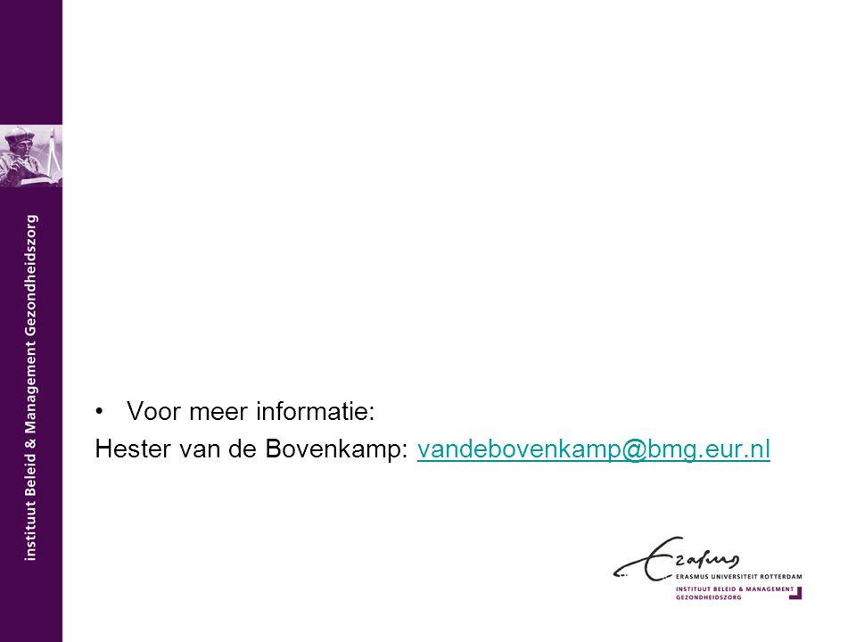 Voor meer informatie: Hester van de Bovenkamp: vandebovenkamp@bmg.eur.nlvandebovenkamp@bmg.eur.nl