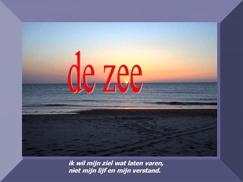 made by bepwww.powerpointsite-bep.nl ik wil mijn ziel wat laten varen, niet mijn lijf en mijn verstand.