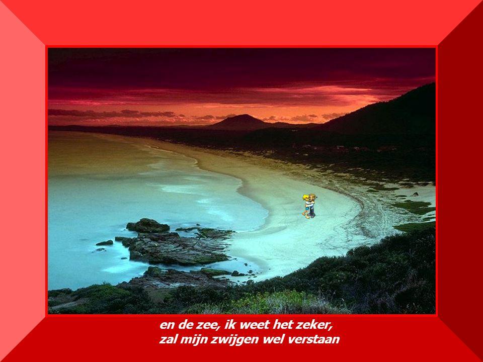 made by bepwww.powerpointsite-bep.nl en de zee, ik weet het zeker, zal mijn zwijgen wel verstaan