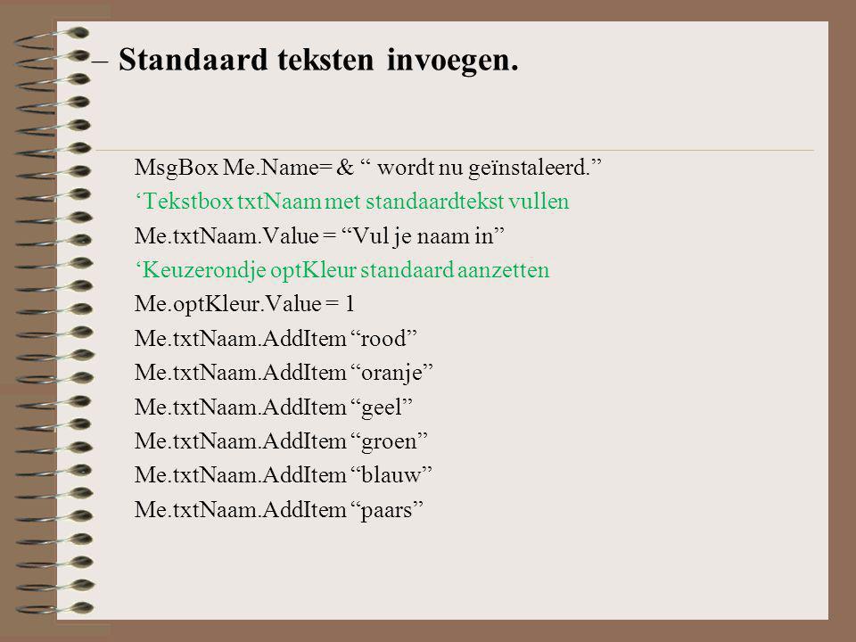 De stappen De nieuwe woorden Datum invoegen Formulier Standaardteksten invoegen Naam invoegen Formulier van kleur veranderen
