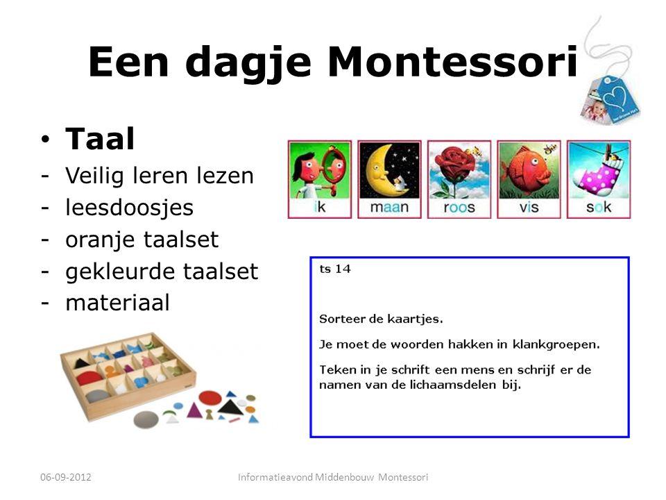 Een dagje Montessori Taal -Veilig leren lezen -leesdoosjes -oranje taalset -gekleurde taalset -materiaal 06-09-2012Informatieavond Middenbouw Montesso
