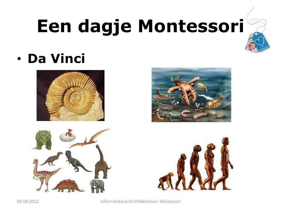 Een dagje Montessori Da Vinci 06-09-2012Informatieavond Middenbouw Montessori