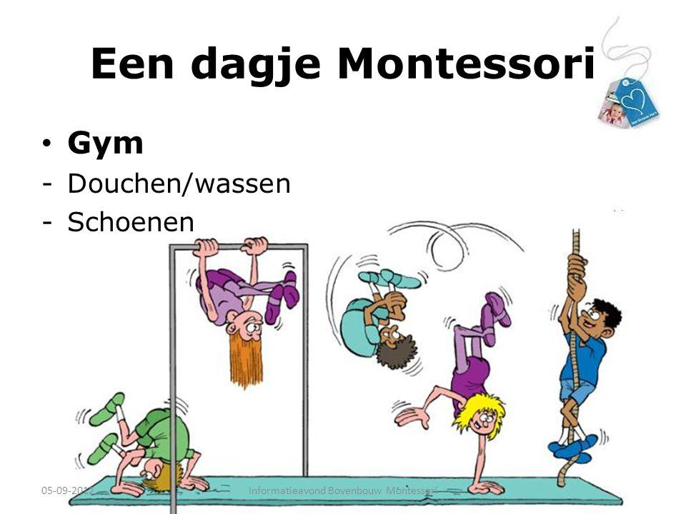 Een dagje Montessori Gym -Douchen/wassen -Schoenen 05-09-2012Informatieavond Bovenbouw Montessori