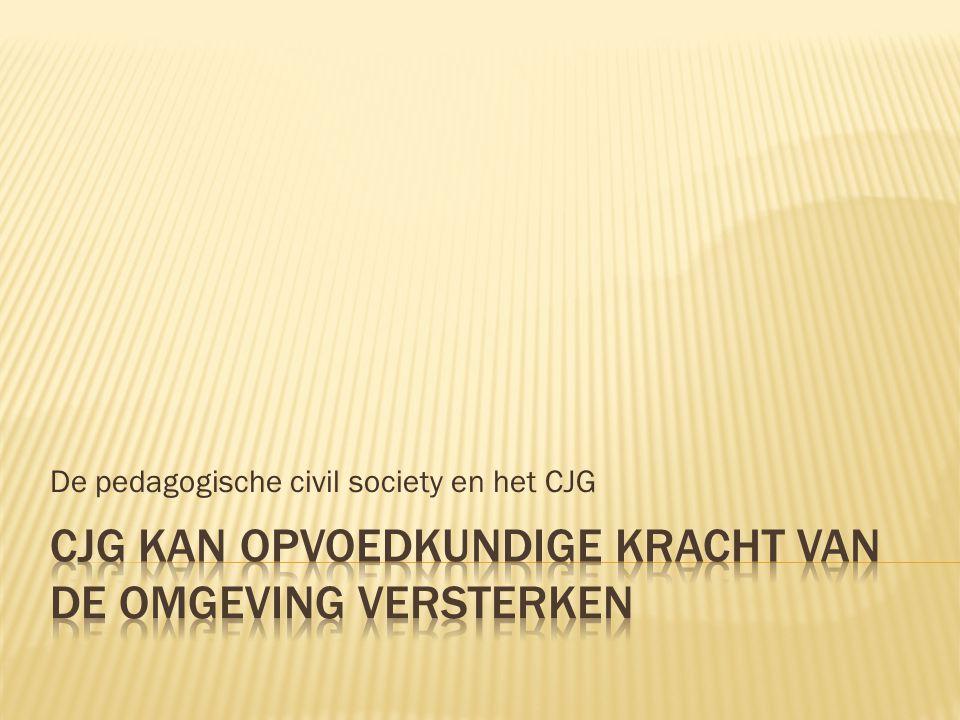 De pedagogische civil society en het CJG