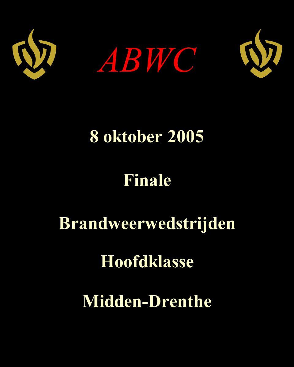 ABWC 8 oktober 2005 Finale Brandweerwedstrijden Hoofdklasse Midden-Drenthe