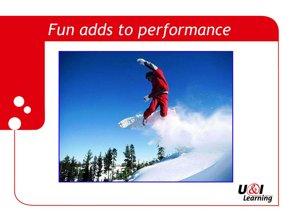 Fun adds to performance