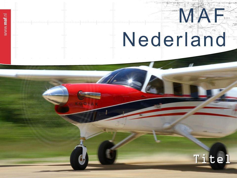 MAF is  'Gods Woord en Liefde verspreiden met Vliegdiensten'  Partner voor 900 (hulp)organisaties en kerken (bijv.