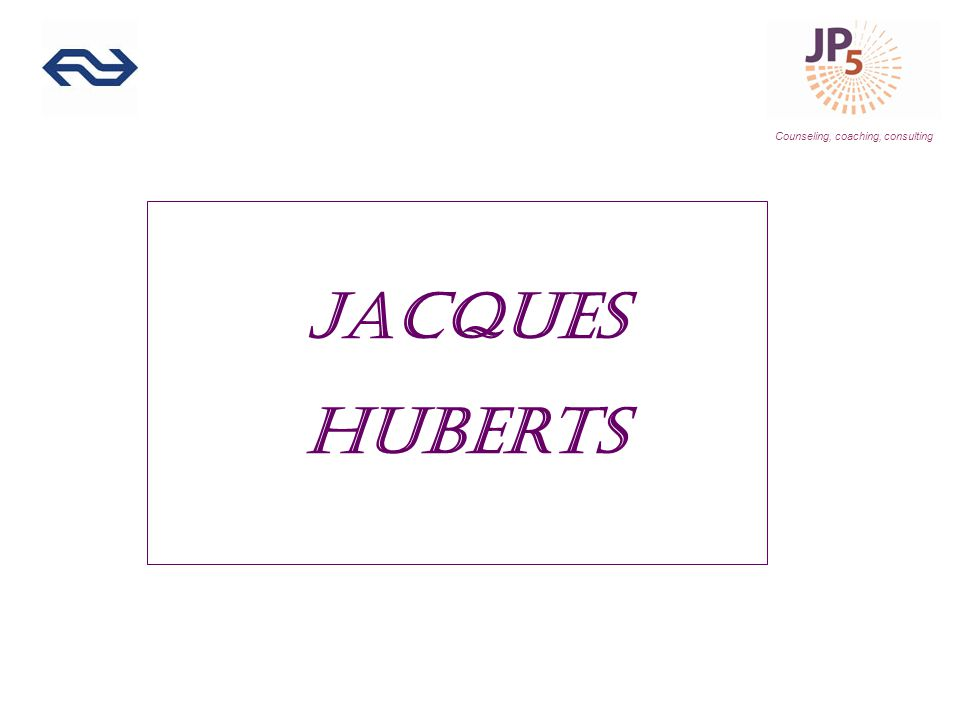 Counseling, coaching, consulting Jacques Huberts