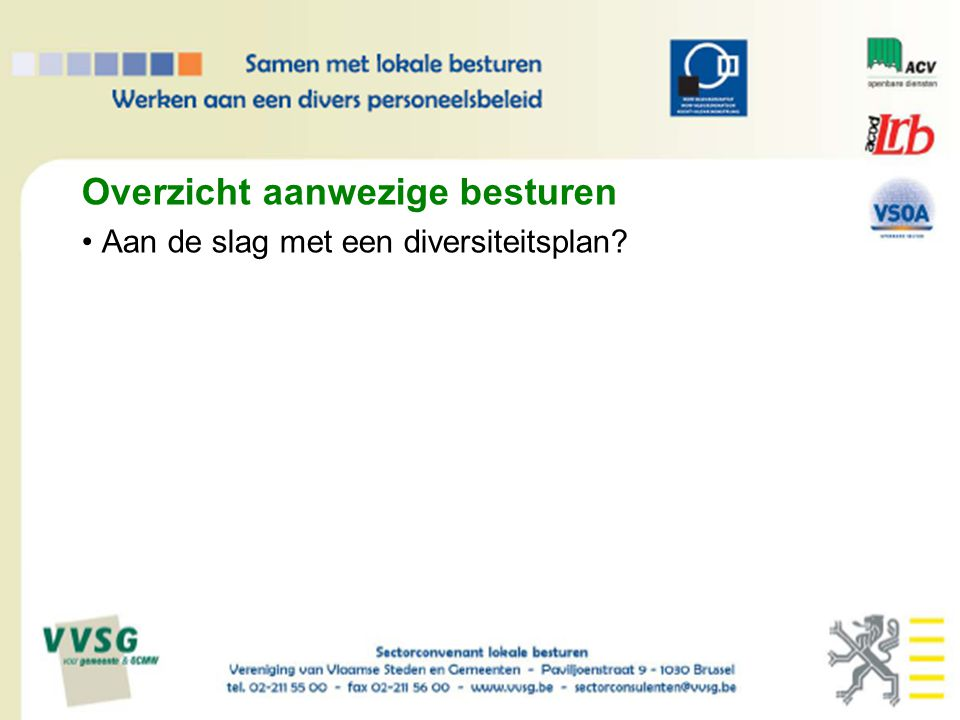 Verdere ondersteuning sector Portfolio sectorconvenant lokale besturen Website sectorconvenant lokale besturen www.diverscity.be
