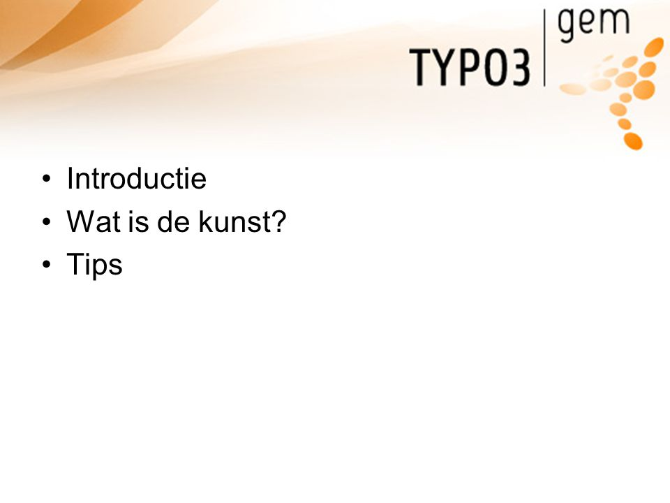 Introductie Wat is de kunst Tips