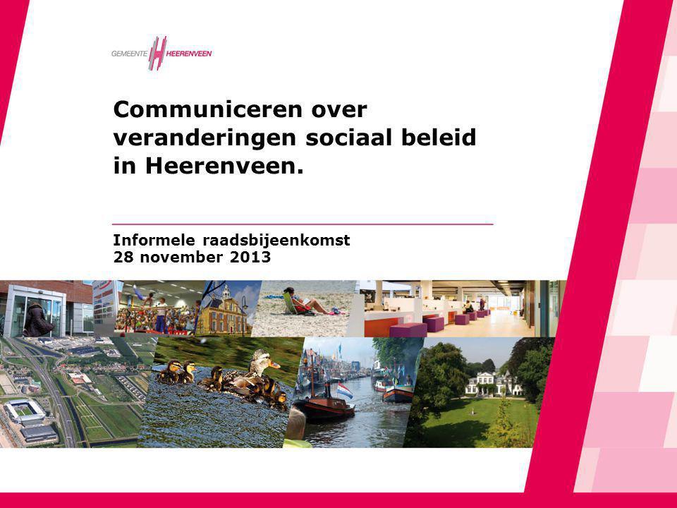 Communiceren over veranderingen sociaal beleid in Heerenveen.