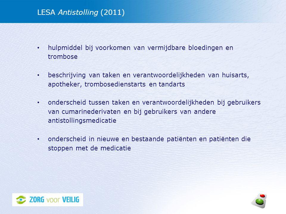 LESA Antistolling (2011) hulpmiddel bij voorkomen van vermijdbare bloedingen en trombose beschrijving van taken en verantwoordelijkheden van huisarts,
