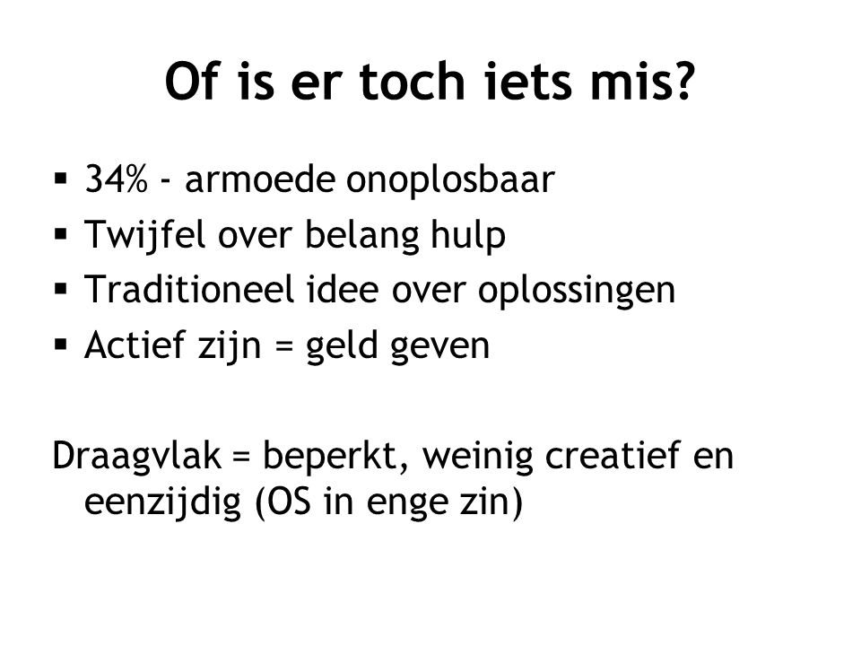 Of is er toch iets mis.