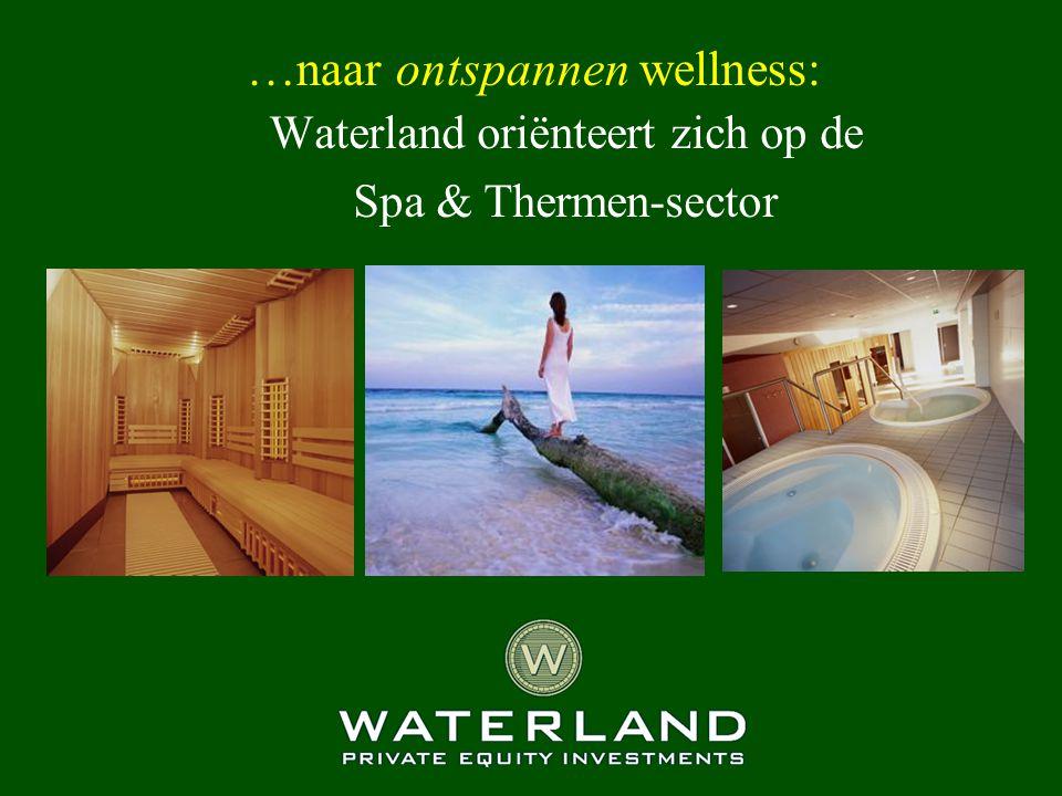…naar ontspannen wellness: Waterland oriënteert zich op de Spa & Thermen-sector