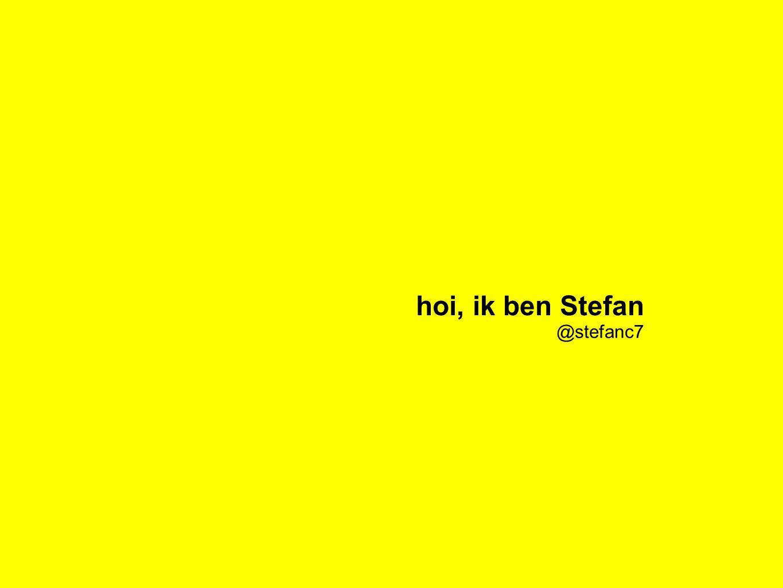 eigenaar Concept7 hoi, ik ben Stefan @stefanc7