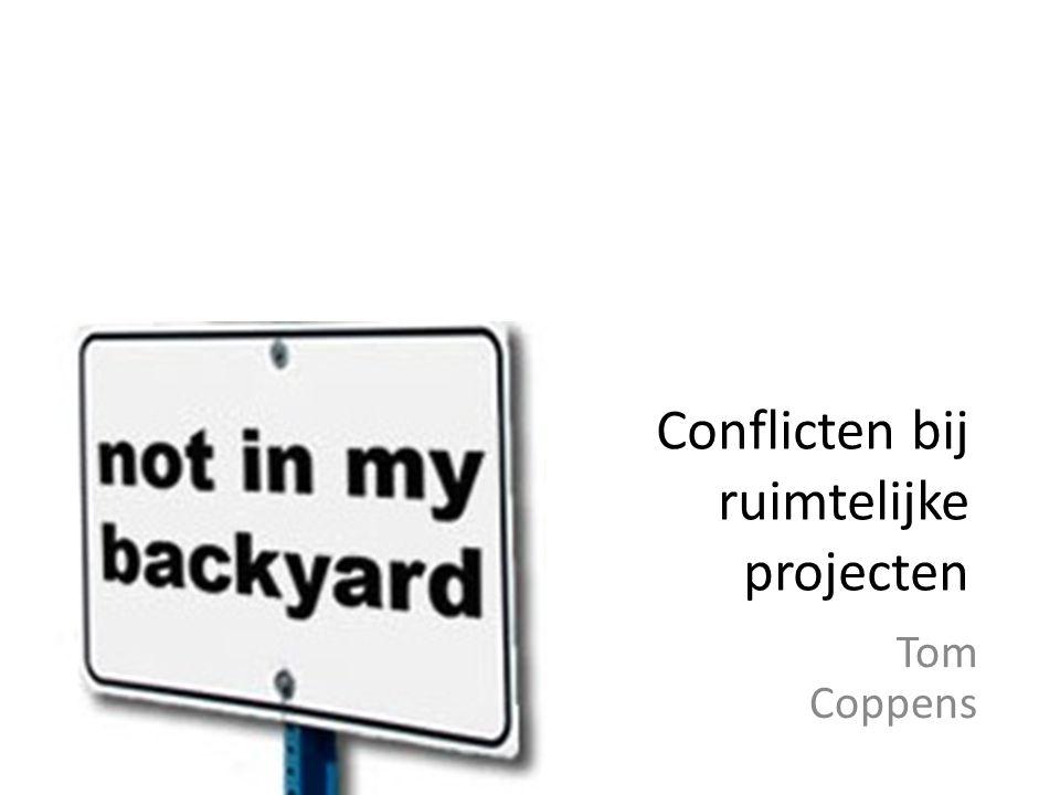 Conflicten bij ruimtelijke projecten Tom Coppens