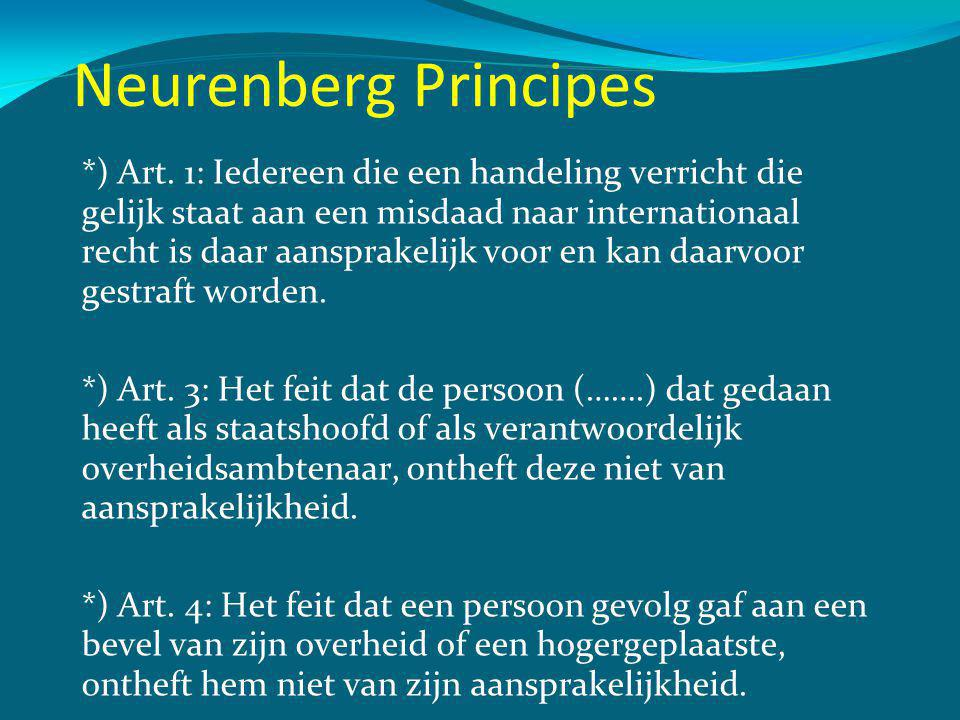 Neurenberg Principes *) Art.