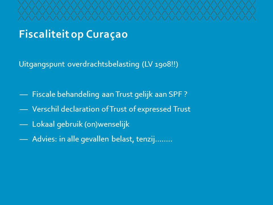 Nederlandse behandeling Trust Uitgangspunt Nederlandse behandeling Trust Trust & transparantie —Transparantie en toerekening asset's aan insteller, tenzij reële heffing (niet voor SW) —Let op specifieke regeling, bijvoorbeeld fiscale eenheid > geen transparantie, tenzij….