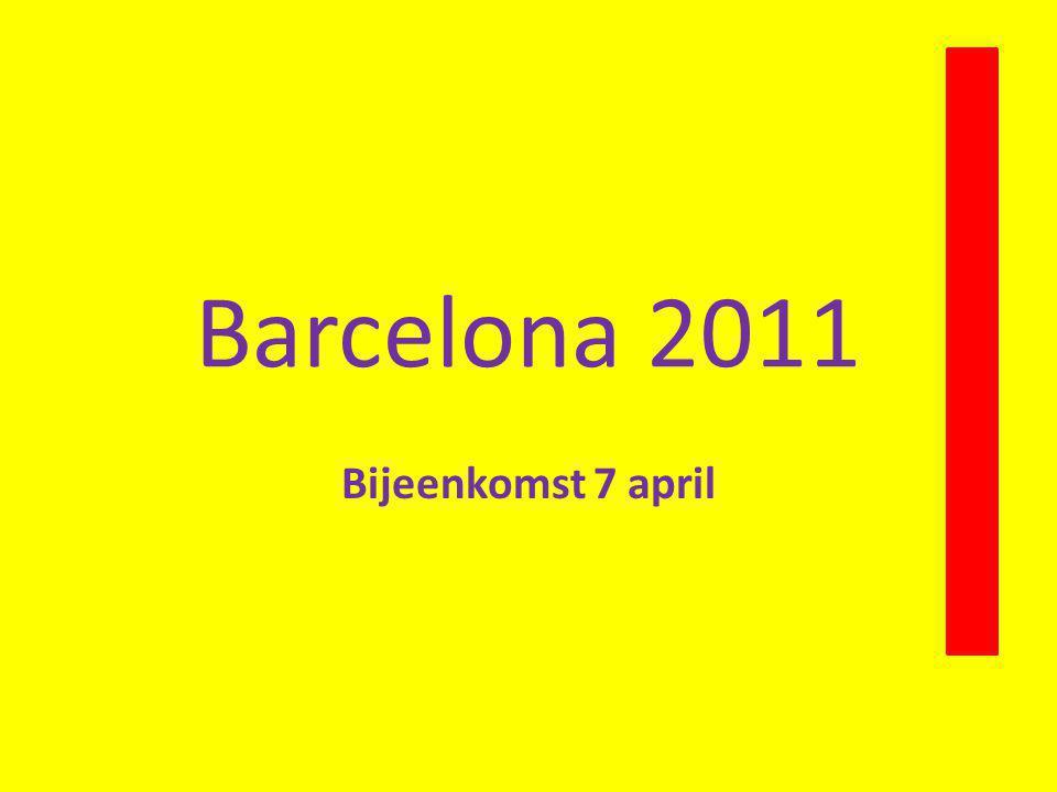 Barcelona 2011 Bijeenkomst 7 april