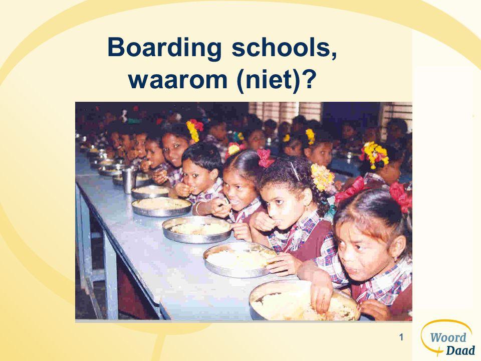 1 Boarding schools, waarom (niet)?