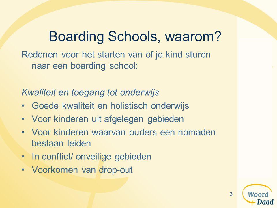 3 Boarding Schools, waarom.