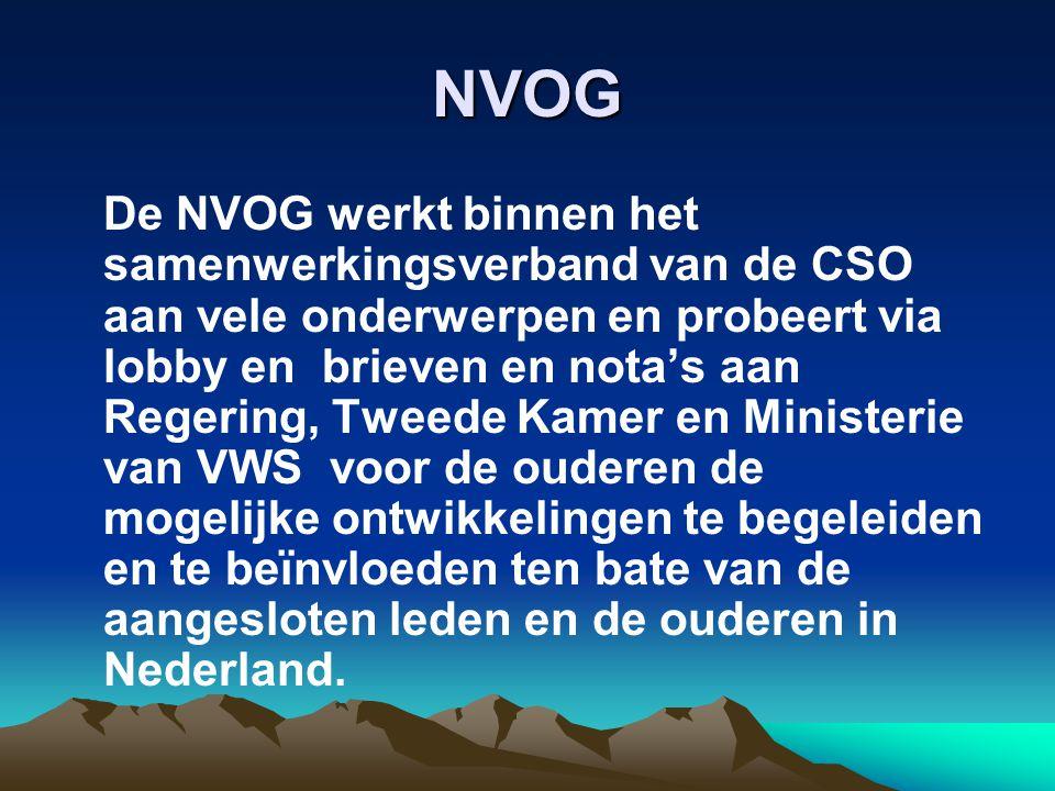 NVOG De NVOG werkt binnen het samenwerkingsverband van de CSO aan vele onderwerpen en probeert via lobby en brieven en nota's aan Regering, Tweede Kam