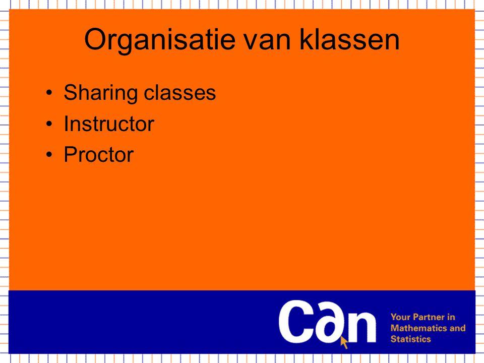 Organisatie van klassen Sharing classes Instructor Proctor