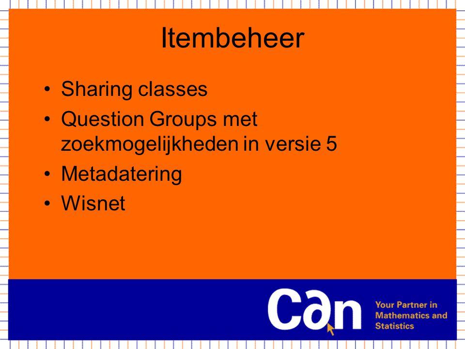 Itembeheer Sharing classes Question Groups met zoekmogelijkheden in versie 5 Metadatering Wisnet